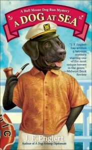 A Dog at Sea: A Bull Moose Dog Run Mystery  <small>(Bull Moose Dog Run Mystery #3)</small> torrent downlaod
