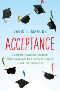 Acceptance: A Legendary Guidance Counselor Helps Seven Kids Find the Right Colleges—and Find Themselves torrent downlaod