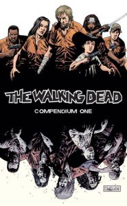 The Walking Dead, Compendium 1  <small>(The Walking Dead: Compendium editions #1)</small> torrent downlaod