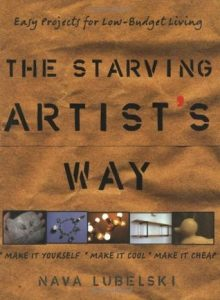The Starving Artist's Way: Easy Projects for Low-Budget Living torrent downlaod