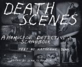 Death Scenes: A Homicide Detective's Scrapbook torrent downlaod