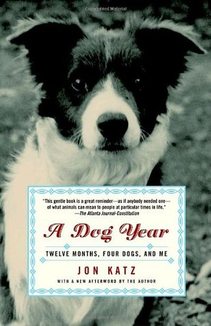 Download free pdf A Dog Year: Twelve Months, Four Dogs, and Me