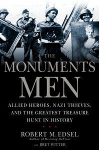 The Monuments Men: Allied Heroes, Nazi Thieves, and the Greatest Treasure Hunt in History torrent downlaod