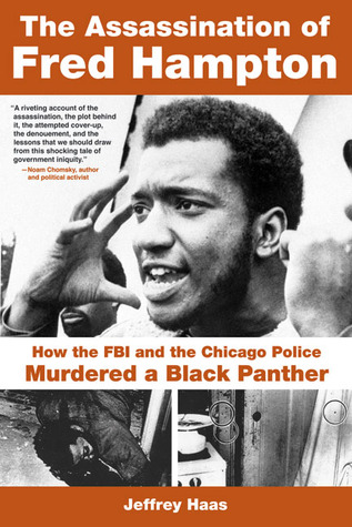 Download free pdf The Assassination of Fred Hampton: How the FBI and the Chicago Police Murdered a Black Panther