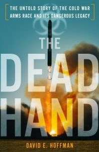The Dead Hand: The Untold Story of the Cold War Arms Race and its Dangerous Legacy torrent downlaod