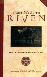From Myst to Riven: The Creations and Inspirations torrent downlaod