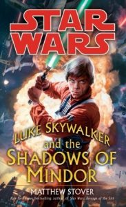 Luke Skywalker and the Shadows of Mindor: Star Wars  <small>(Star Wars Universe)</small> torrent downlaod