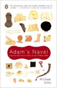 Adam's Navel: A Natural and Cultural History of the Human Form torrent downlaod