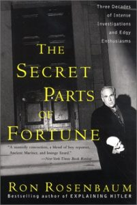 The Secret Parts of Fortune: Three Decades of Intense Investigations and Edgy Enthusiasms torrent downlaod