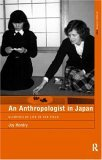 An Anthropologist in Japan: Glimpses of Life in the Field  <small>(Asa Research Methods)</small> torrent downlaod