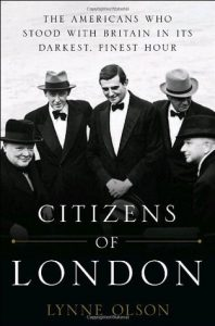 Citizens of London: The Americans who Stood with Britain in its Darkest, Finest Hour torrent downlaod