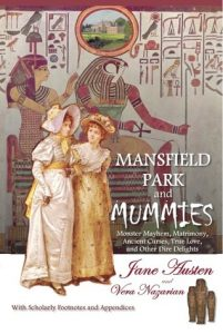 Mansfield Park and Mummies: Monster Mayhem, Matrimony, Ancient Curses, True Love, and Other Dire Delights  <small>(Supernatural Jane Austen)</small> torrent downlaod