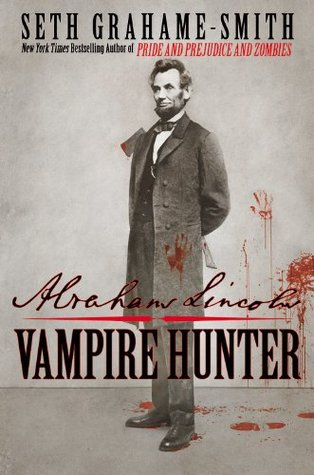 Download free pdf Abraham Lincoln: Vampire Hunter  <small>(Abraham Lincoln: Vampire Hunter #1)</small>