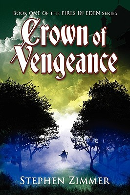 Download free pdf Crown of Vengeance  <small>(Fires of Eden #1)</small>