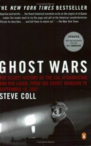 Ghost Wars: The Secret History of the CIA, Afghanistan, and bin Laden from the Soviet Invasion to September 10, 2001 torrent downlaod