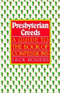Presbyterian Creeds: A Guide to the Book of Confessions torrent downlaod