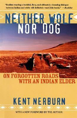 Download free pdf Neither Wolf nor Dog: On Forgotten Roads with an Indian Elder  <small>(Neither Wolf Nor Dog #1)</small>