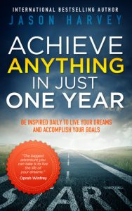 Achieve Anything in Just One Year: Be Inspired Daily to Live Your Dreams and Accomplish Your Goals torrent downlaod