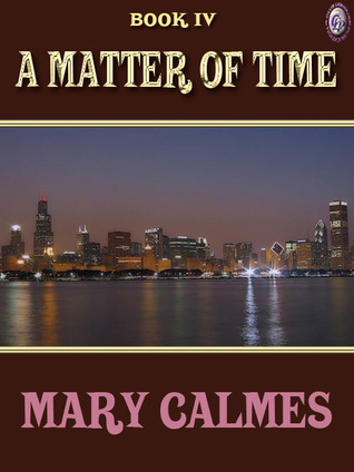 Download free pdf A Matter of Time Book IV  <small>(A Matter of Time #4)</small>