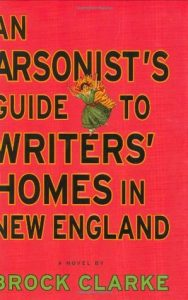 An Arsonist's Guide to Writers' Homes in New England torrent downlaod