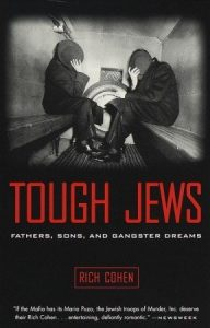 Tough Jews: Fathers, Sons, and Gangster Dreams torrent downlaod
