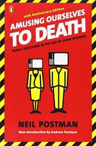 Amusing Ourselves to Death: Public Discourse in the Age of Show Business torrent downlaod