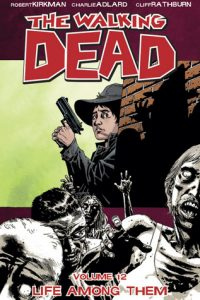 The Walking Dead, Vol. 12: Life Among Them  <small>(The Walking Dead #12)</small> torrent downlaod