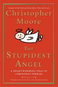 The Stupidest Angel: A Heartwarming Tale of Christmas Terror  <small>(Pine Cove #3)</small> torrent downlaod