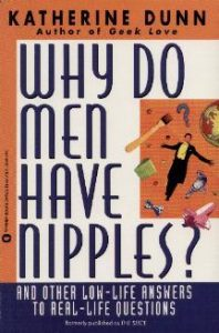 Why Do Men Have Nipples? and Other Low-Life Answers to Real-Life Questions torrent downlaod