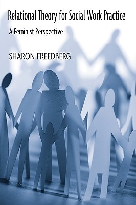 Download free pdf Relational Theory for Social Work Practice: A Feminist Perspective