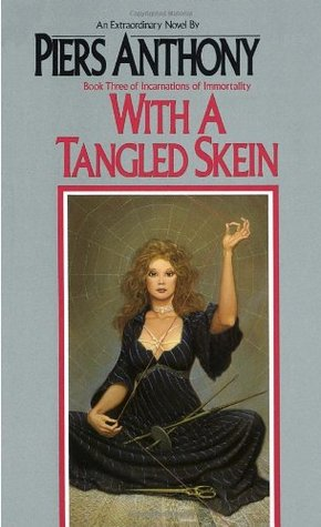 Download free pdf With a Tangled Skein  <small>(Incarnations of Immortality #3)</small>
