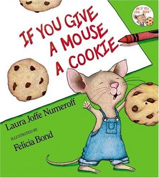 Download free pdf If You Give a Mouse a Cookie  <small>(If You Give&#8230;)</small>