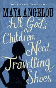 All God's Children Need Travelling Shoes  <small>(Maya Angelou's Autobiography #5)</small> torrent downlaod