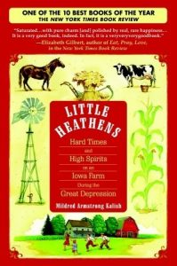 Little Heathens: Hard Times and High Spirits on an Iowa Farm During the Great Depression torrent downlaod