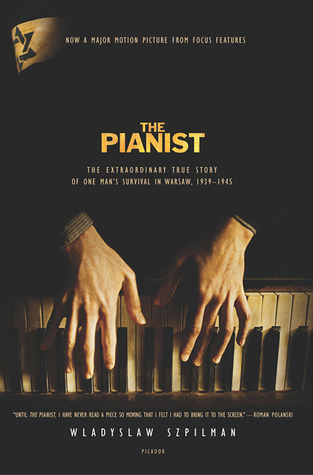 Download free pdf The Pianist: The Extraordinary True Story of One Man's Survival in Warsaw, 1939-1945