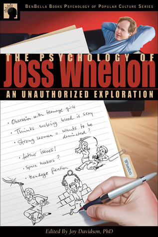 Download free pdf The Psychology of Joss Whedon: An Unauthorized Exploration