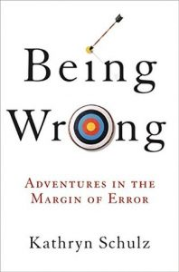 Being Wrong: Adventures in the Margin of Error torrent downlaod