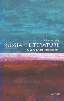 Download free pdf Russian Literature: A Very Short Introduction  <small>(Very Short Introductions #53)</small>