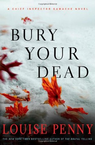 Download free pdf Bury Your Dead  <small>(Chief Inspector Armand Gamache #6)</small>