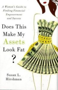 Does This Make My Assets Look Fat?: A Woman's Guide to Finding Financial Empowerment and Success torrent downlaod
