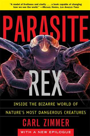 Download free pdf Parasite Rex: Inside the Bizarre World of Nature's Most Dangerous Creatures