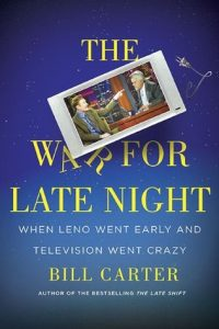The War for Late Night: When Leno Went Early and Television Went Crazy torrent downlaod