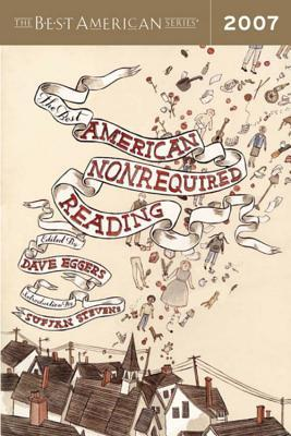 Download free pdf The Best American Nonrequired Reading 2007  <small>(Best American Nonrequired Reading)</small>