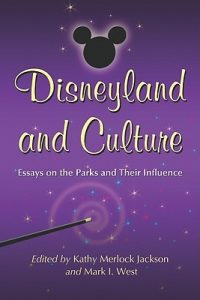 Disneyland and Culture: Essays on the Parks and Their Influence torrent downlaod
