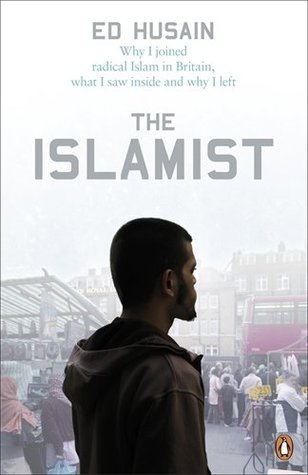 Download free pdf The Islamist: Why I Joined Radical Islam in Britain, What I Saw Inside and Why I Left