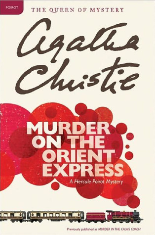 Download free pdf Murder on the Orient Express  <small>(Hercule Poirot #10)</small>