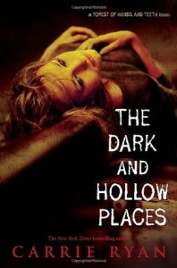 The Dark and Hollow Places  <small>(The Forest of Hands and Teeth #3)</small> torrent downlaod