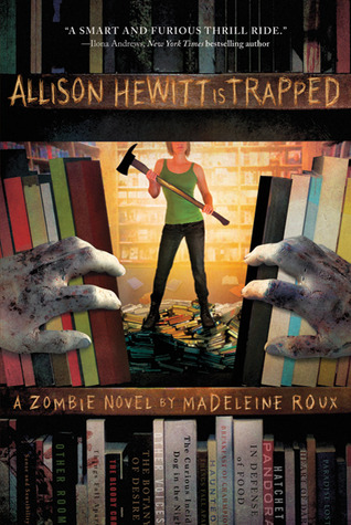 Download free pdf Allison Hewitt Is Trapped  <small>(Zombie #1)</small>