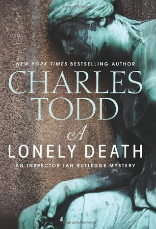 Download free pdf A Lonely Death  <small>(Inspector Ian Rutledge #13)</small>