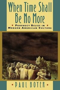 When Time Shall Be No More: Prophecy Belief in Modern American Culture torrent downlaod